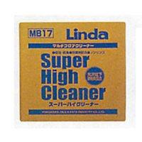 横浜油脂工業(リンダ) スーパーハイクリーナー - 高性能表面洗浄剤